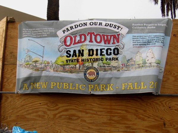 Banner at demolition site. The former Caltrans District Office will be replaced with a new outdoor public space at Old Town San Diego State Historic Park in Fall 2019.