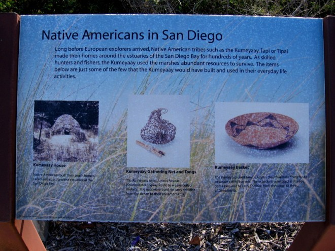 For hundreds of years, Native American tribes such as the Kumeyaay, Iapi or Tipai made their homes around the estuaries of San Diego Bay.