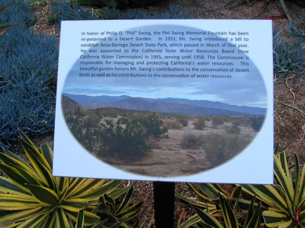 Philip D. Phil Swing was appointed to the California State Water Resources Board in 1945. This beautiful garden honors his contributions to the conservation of desert lands and water resources.