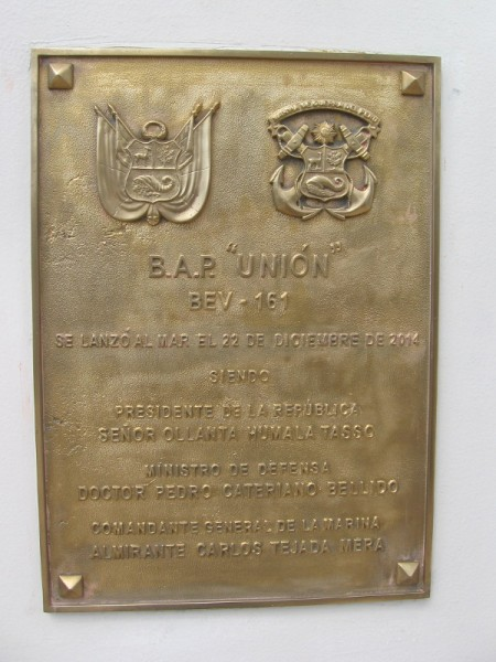 Plaque commemorates the launching of BAP Unión on December 22, 2014. The ship was commissioned on January 27, 2016. At the time of her commissioning, she was the largest sailing ship in Latin America.