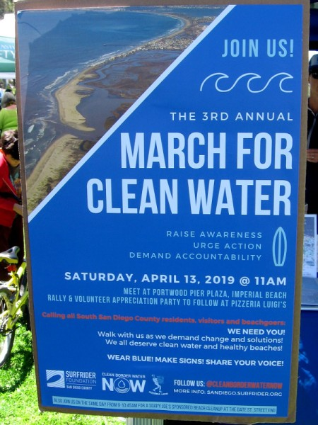 I learned at the Surfrider Foundation booth that the 3rd Annual March For Clean Water is next weekend in Imperial Beach!