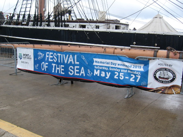 The Port of San Diego and Maritime Museum are hosting a big Festival of the Sea this coming Memorial Day weekend. You can bet I'll be there!