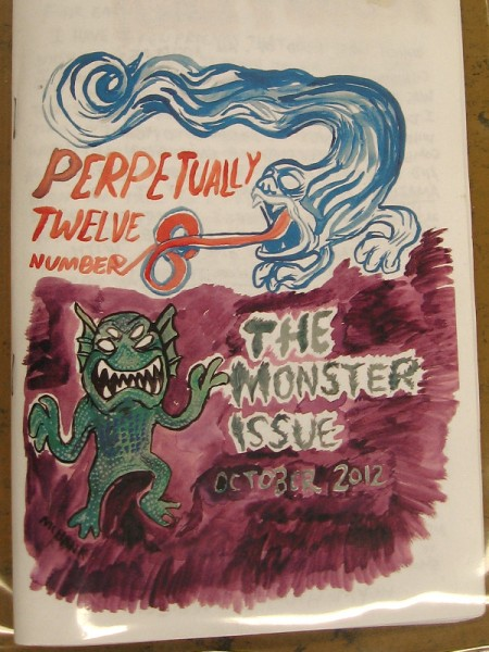 Perpetually Twelve, Number 8. The Monster Issue.