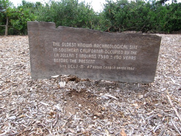 A marker stands at the oldest known archaeological site in Southern California, occupied by the La Jollan I Indians almost 8000 years ago.
