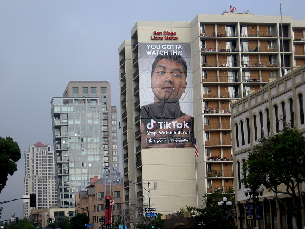 Other stuff is springing up around downtown, like this big banner on a building advertising Tik Tok.
