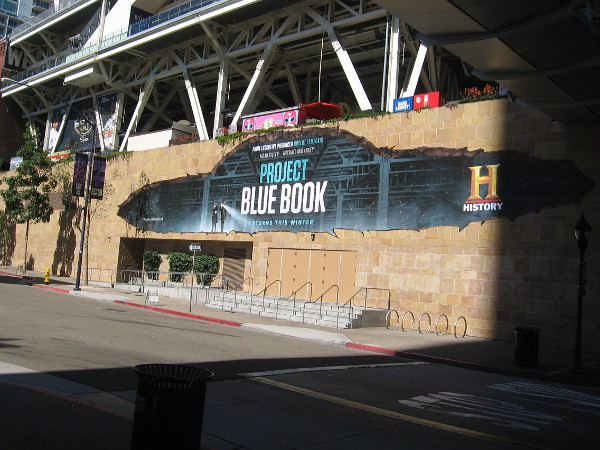 History has a wrap on Petco Park promoting Project Blue Book, like last year.