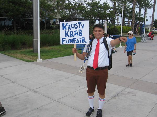 The Krusty Krab Funfair is that way.