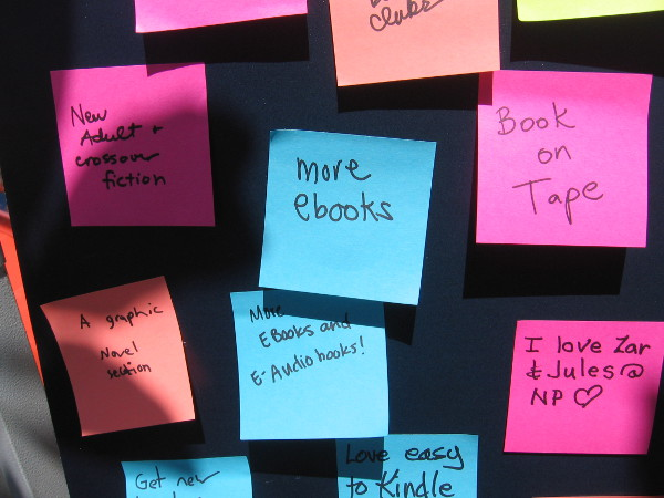 Visitors could write suggestions for the San Diego Public Library. Ebooks appeared to be a popular desire.
