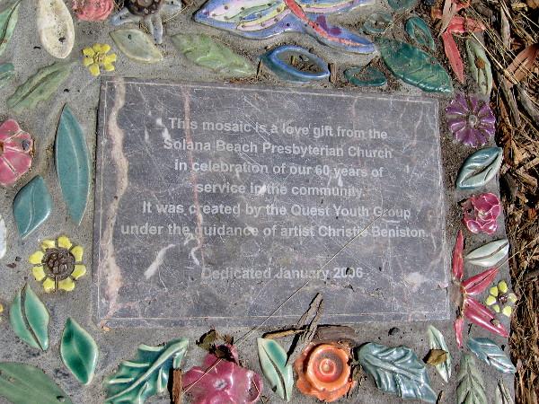This mosaic is a love gift from the Solana Beach Presbyterian Church.