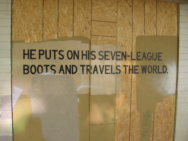 He puts on his seven-league boots and travels the world.