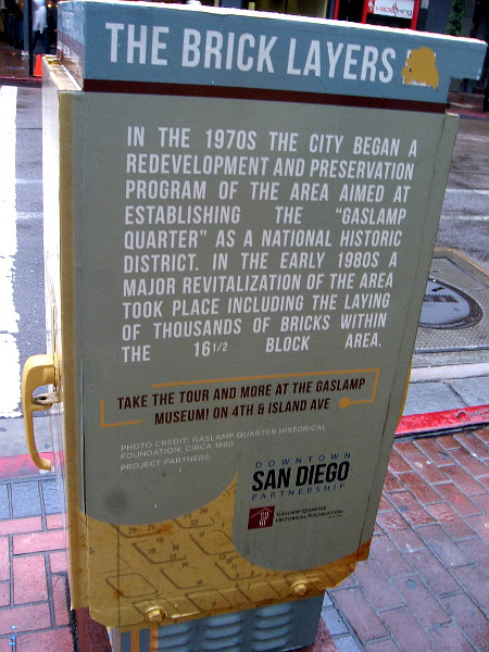 In the 1970s a redevelopment and preservation program began aimed at establishing the historic Gaslamp Quarter.