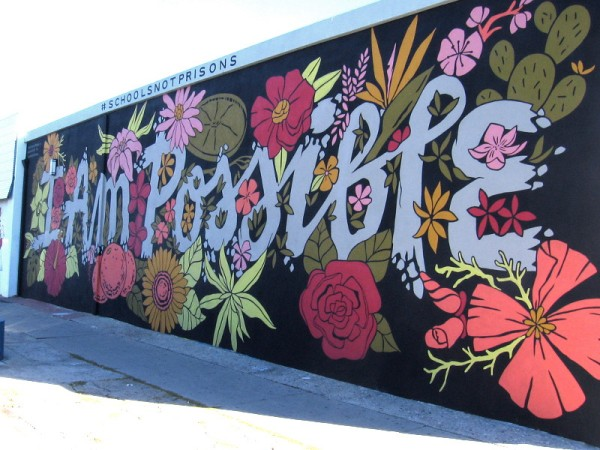 I AM POSSIBLE. A motivational public mural in a neighborhood with at-risk youth.
