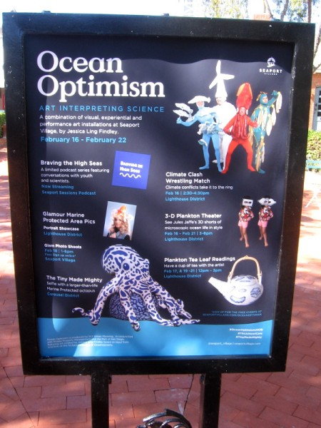 Ocean Optimism - Art Interpreting Science - is an event at Seaport Village corresponding with the Ocean Sciences Meeting at the convention center.