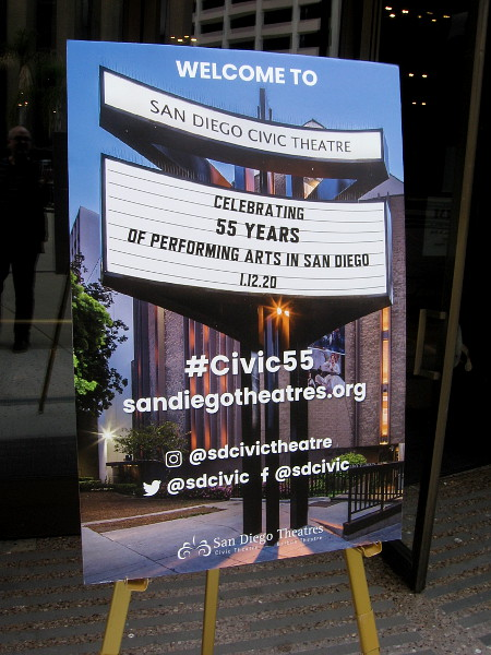 A poster outside the lobby entrance. The San Diego Civic Theatre is celebrating its 55 year anniversary.