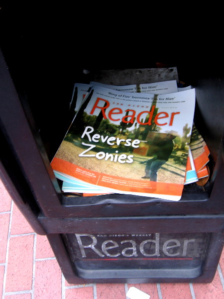 In a San Diego Reader newspaper box: Reverse Zonies. (San Diegans would understand this.)