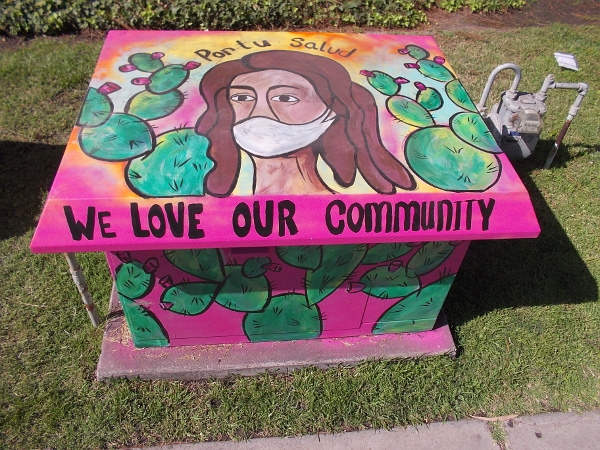 Por tu salud. (For your health.) We love our community. Street art painted in San Ysidro during the coronavirus pandemic.