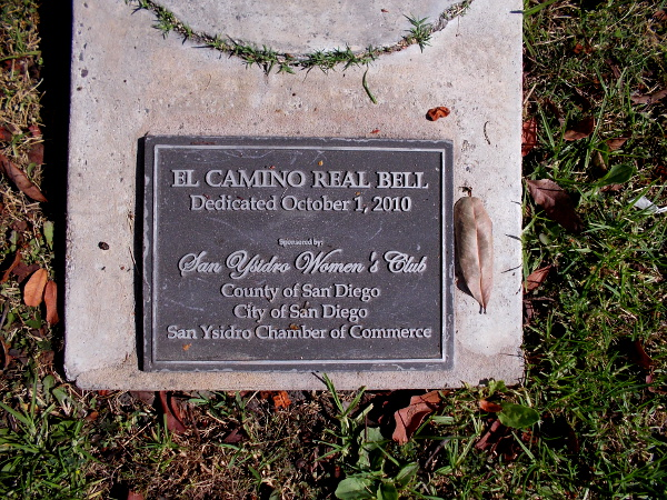 Plaque at base of El CAMINO REAL BELL - Dedicated October 1, 2010.