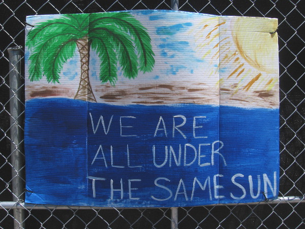 We are all under the same sun.