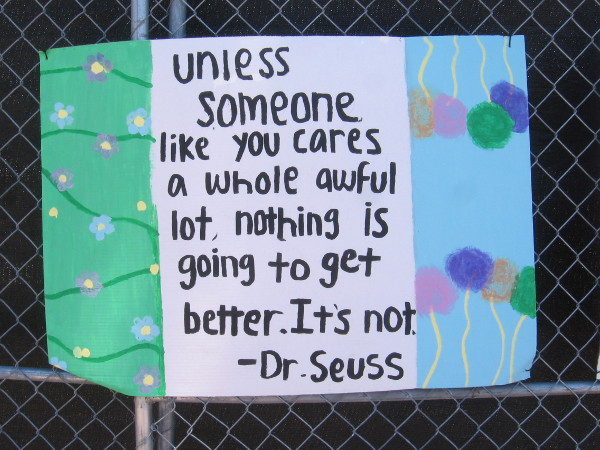 A wise quote about improving the world from Dr. Seuss.
