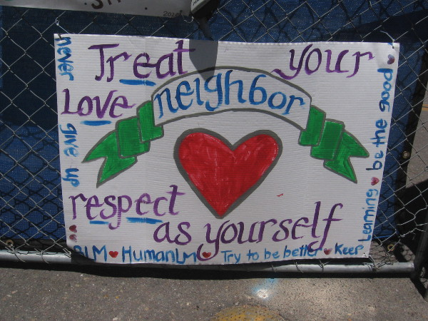 Love and respect for your neighbor.