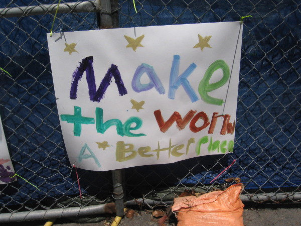 Make the world a better place.