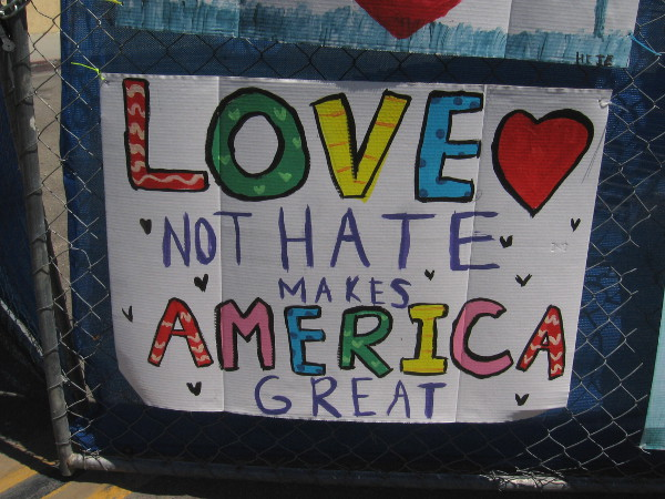 Love not hate makes America great.