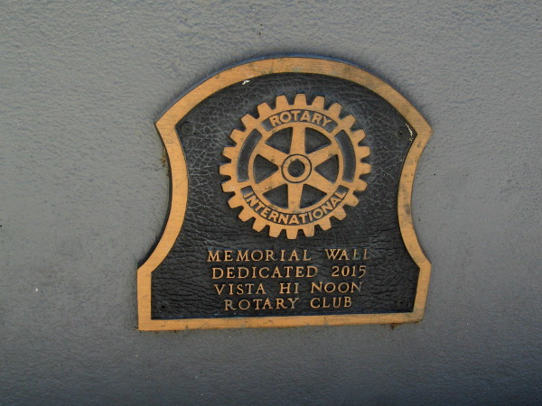 Memorial Wall - Dedicated 2015 - Vista Hi Noon Rotary Club.