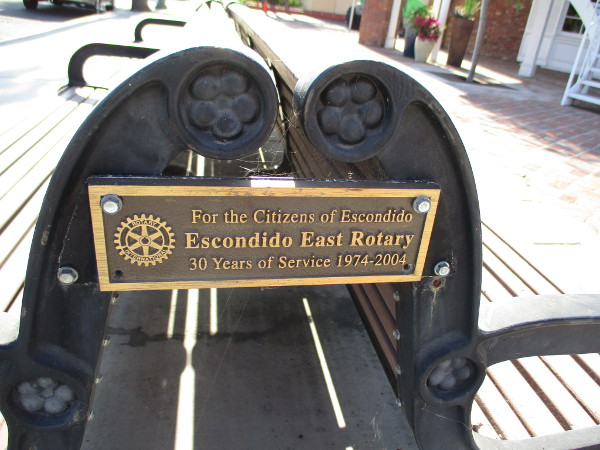 Plaque on the bench indicates it's For the Citizens of Escondido. Escondido East Rotary.