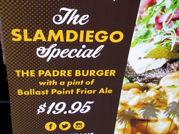 UNION Kitchen & Tap Gaslamp has a SLAMDIEGO Special: The Padre Burger with a pint of Ballast Point Friar Ale!