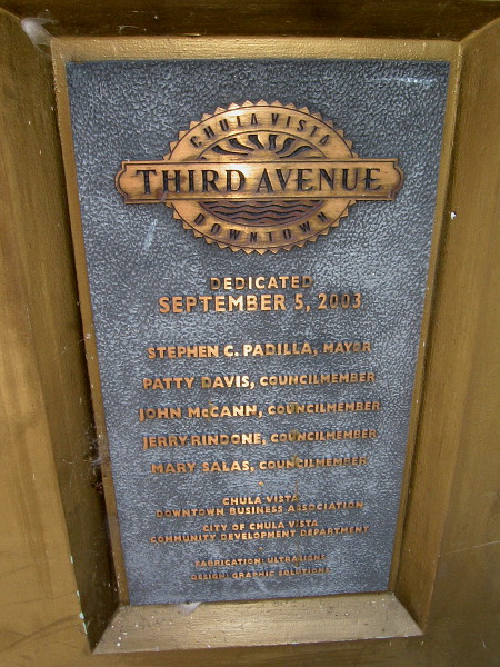 According to a plaque on its base, downtown Chula Vista's Third Avenue landmark sign debuted on September 5, 2003.