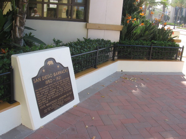Historical marker indicates the location of the San Diego Barracks from 1850 to 1921.